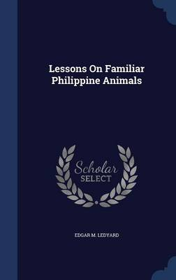 Lessons on Familiar Philippine Animals