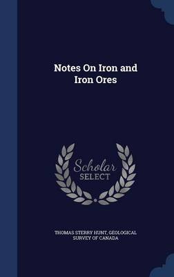 Notes on Iron and Iron Ores