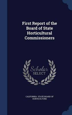 First Report of the Board of State Horticultural Commissioners