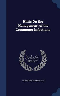Hints on the Management of the Commoner Infections