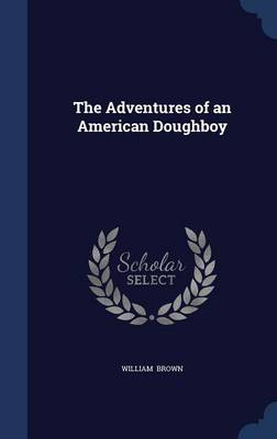 The Adventures of an American Doughboy