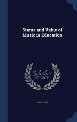 Status and Value of Music in Education