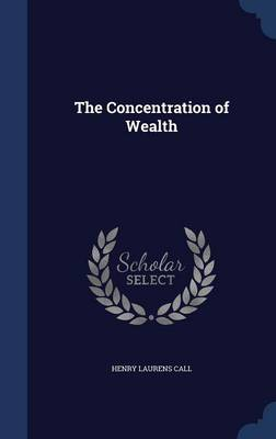 The Concentration of Wealth