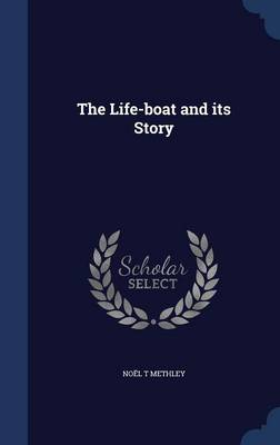 The Life-Boat and Its Story