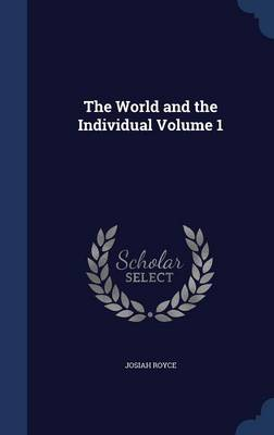 The World and the Individual Volume 1
