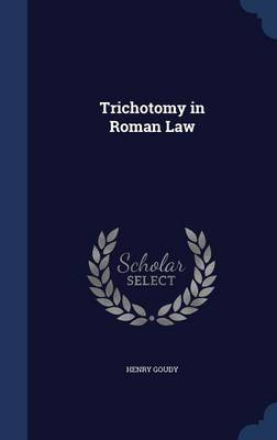 Trichotomy in Roman Law