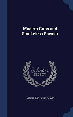 Modern Guns and Smokeless Powder