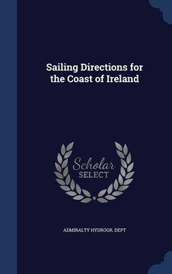 Sailing Directions for the Coast of Ireland