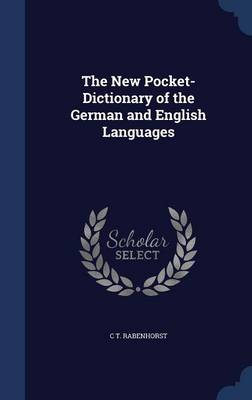 The New Pocket-Dictionary of the German and English Languages
