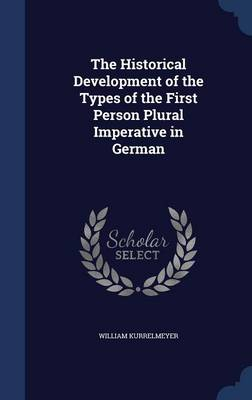 The Historical Development of the Types of the First Person Plural Imperative in German