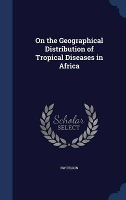 On the Geographical Distribution of Tropical Diseases in Africa