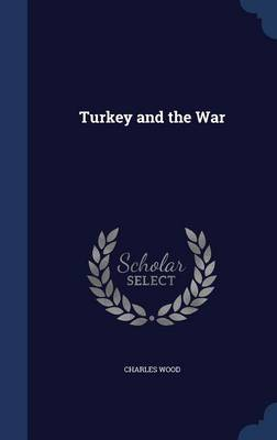 Turkey and the War