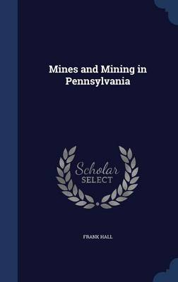 Mines and Mining in Pennsylvania