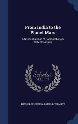 From India to the Planet Mars: A Study of a Case of Somnambulism with Glossolalia