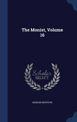 The Monist, Volume 16