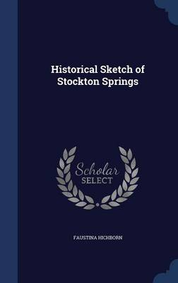 Historical Sketch of Stockton Springs