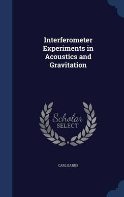 Interferometer Experiments in Acoustics and Gravitation