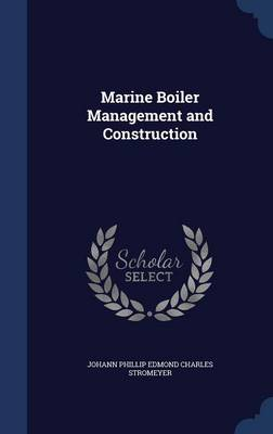 Marine Boiler Management and Construction