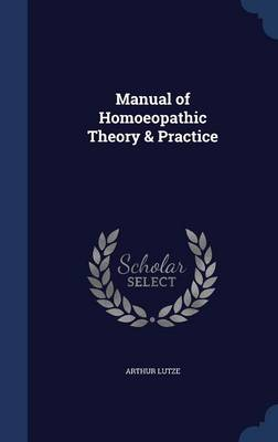 Manual of Homoeopathic Theory & Practice