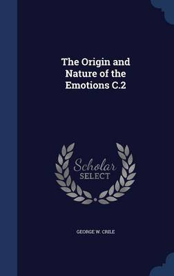 The Origin and Nature of the Emotions C.2