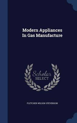 Modern Appliances in Gas Manufacture