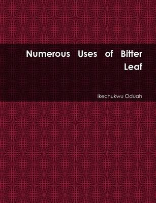 Numerous Uses of Bitter Leaf
