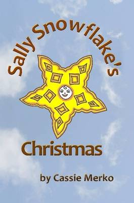 Sally Snowflake's Christmas