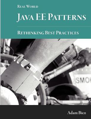 Real World Java Ee Patterns-Rethinking Best Practices