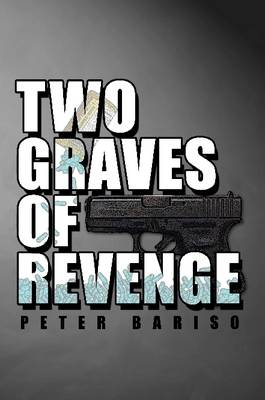 Two Graves Of Revenge