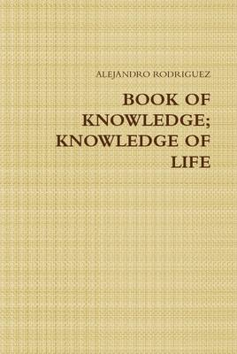 Book of Knowledge; Knowledge of Life