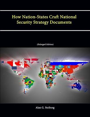 How Nation-States Craft National Security Strategy Documents (Enlarged Edition)