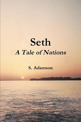 Seth: A Tale of Nations