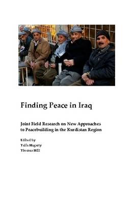 Finding Peace in Iraq: Joint Field Research on New Approaches to Peacebuilding in the Kurdistan Region