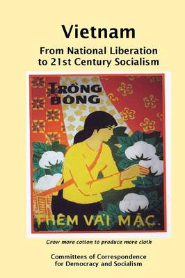 Vietnam: From National Liberation to 21st Century Socialism