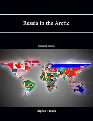 Russia in the Arctic (Enlarged Edition)