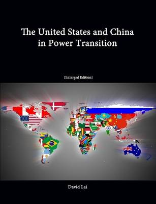 The United States and China in Power Transition (Enlarged Edition)