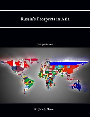 Russia's Prospects in Asia (Enlarged Edition)