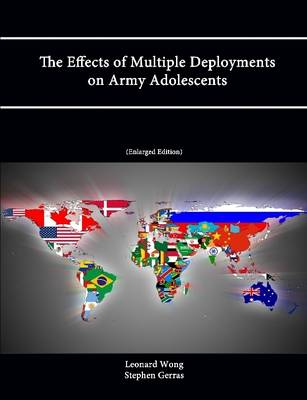 The Effects of Multiple Deployments on Army Adolescents (Enlarged Edition)
