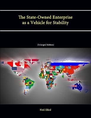 The State-Owned Enterprise as a Vehicle for Stability (Enlarged Edition)
