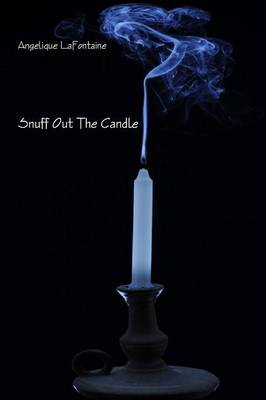 Snuff Out the Candle