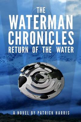 The Waterman Chronicles 2: Return of the Water