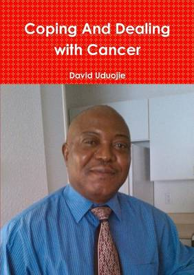 Coping and Dealing with Cancer