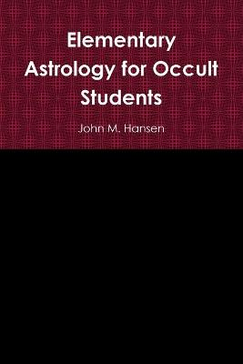 Elementary Astrology for Occult Students