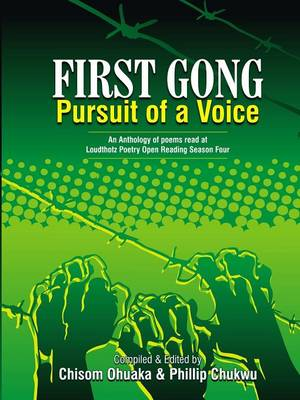 First Gong: Pursuit of A Voice