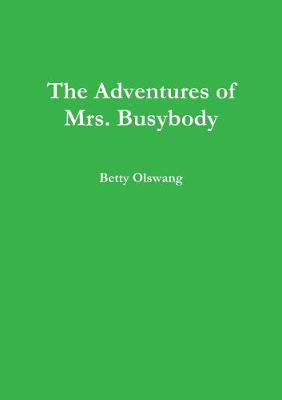 The Adventures of Mrs. Busybody