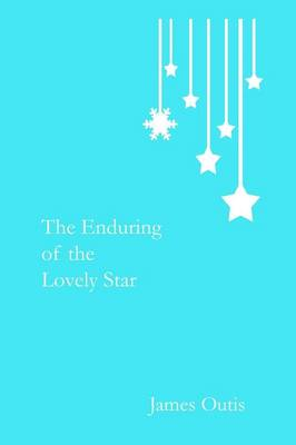 The Enduring of the Lovely Star