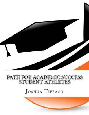 Path For Academic Success - Student Athlete
