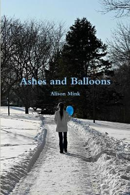 Ashes and Balloons