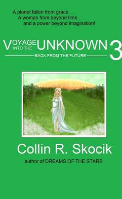 Voyage into the Unknown 3: Back from the Future