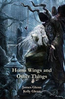Horns Wings and Other Things